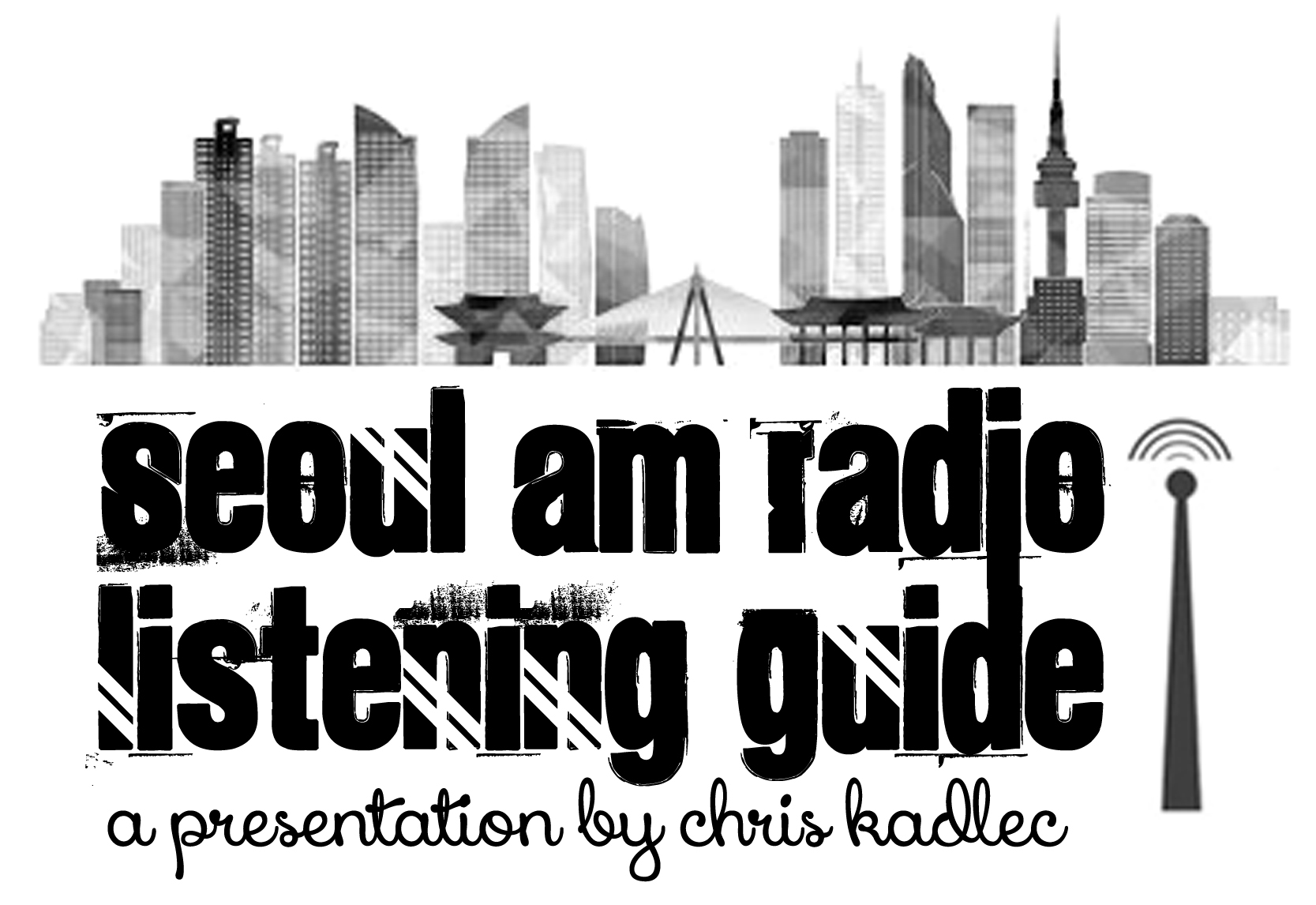 Seoul AM Radio Listening Guide